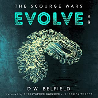 Evolve: The Scourge Wars, Book 1