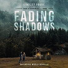 Fading Shadows: An Ending World Novella (Savage North Chronicles, Book 4)
