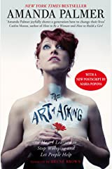 The Art of Asking: How I learned to stop worrying and let people help Kindle Edition