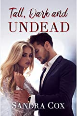 TALL, DARK AND UNDEAD Kindle Edition