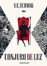 Trilogía Sombras de Magia nº 03/03 Conjuro de luz (Fantasía) (Spanish Edition)