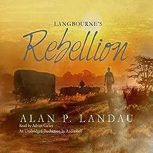 Langbourne's Rebellion: The Langbourne Series