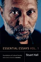 Essential Essays, Volume 1: Foundations of Cultural Studies (Stuart Hall: Selected Writings)