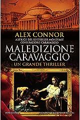 Maledizione Caravaggio (Caravaggio Series Vol. 2) Formato Kindle