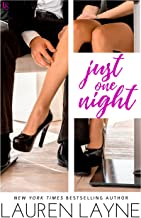 Just One Night: A Sex, Love & Stiletto Novel (Sex, Love, & Stiletto Series Book 3)