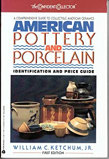 American Pottery and Porcelain: Identification and Price Guide