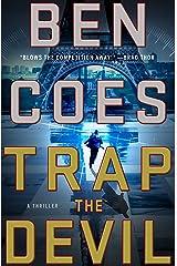 Trap the Devil: A Thriller (A Dewey Andreas Novel Book 7) Kindle Edition