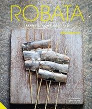 Robata: Japanese Home Grilling (English Edition)