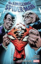 Amazing Spider-Man by Nick Spencer Vol. 12: Shattered Web (Amazing Spider-Man (2018-))