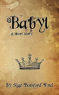 Ba'byl: a short story