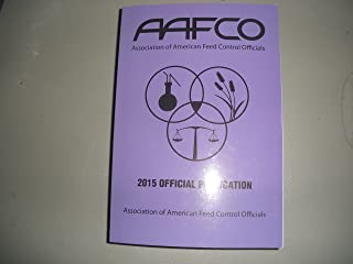 2015 AAFCO Official Publication Association of American Feed Control Officials