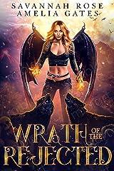 Wrath of the Rejected: Paranormaler Liebesroman (Vermächtnis der Engel 2) (German Edition) Format Kindle