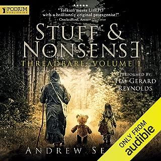 Stuff and Nonsense: Threadbare Series, Volume 1