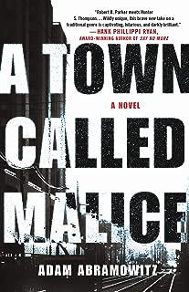 A Town Called Malice: A Novel (A Bosstown Novel Book 2)