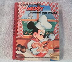 Cooking with Mickey Around Our World