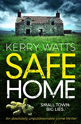 Safe Home: An absolutely unputdownable crime thriller (English Edition)