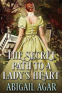 The Secret Path to a Lady's Heart: A Historical Regency Romance Book