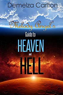 Melody Angel's Guide to Heaven and Hell (Mel Goes to Hell Series) (English Edition)