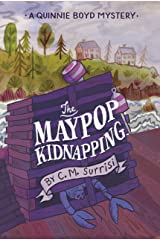 The Maypop Kidnapping: A Quinnie Boyd Mystery (Quinnie Boyd Mysteries) Paperback