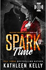 Spark of Time: MacKenny Brothers Series Book 5: an MC/Band of Brothers Romance Kindle Edition