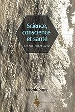 Science, conscience et santé : Les NTIE au XXIe siècle: Le champ d'information en partage (French Edition)