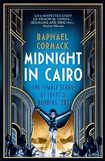 Midnight in Cairo: The Female Stars of Egypt's Roaring `20s