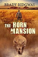 The Horn Mansion (Noah Stark Book 2) Kindle Edition
