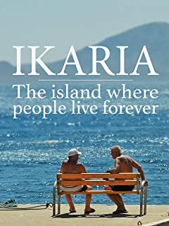 Ikaria: The Island Where People Live Forever