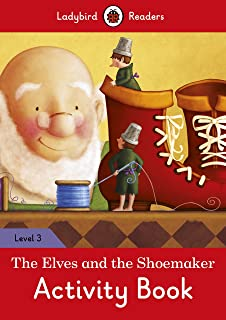 The Elves and the Shoemaker Activity Book - Ladybird Readers Level 3