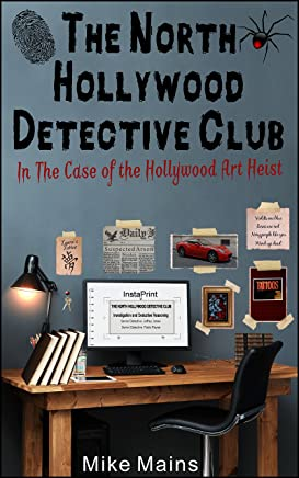 The North Hollywood Detective Club in The Case of the Hollywood Art Heist (Teen,