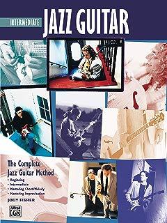 Complete Jazz Guitar Method: Intermediate Jazz Guitar (Complete Method)