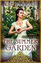 The Summer Garden: A Retelling of Beauty and the Beast