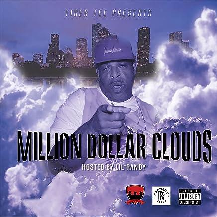 Million Dollar Clouds [Explicit]