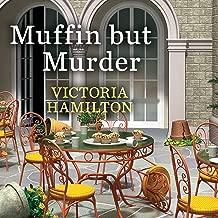 Muffin but Murder: Merry Muffin Mystery Series #2