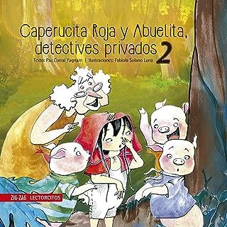 Caperucita Roja y Abuelita, detectives privados 2 (Spanish Edition)
