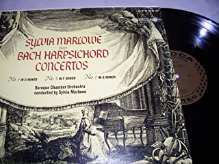 SYLVIA MARLOWE PLAYS BACH HARPSICHORD CONCERTOS - vinyl lp. NO. 1 IN D MINOR - NO. 5 IN F MINOR - NO. 7 IN G MINOR