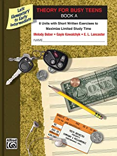 Theory for Busy Teens, Bk A: 8 Units with Short Written Exer