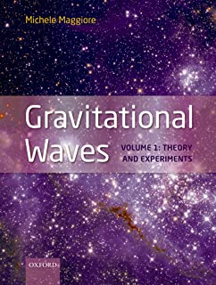 Gravitational Waves: Volume 1: Theory and Experiments (English Edition)