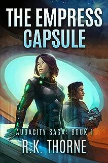 The Empress Capsule (Audacity Saga Book 1)