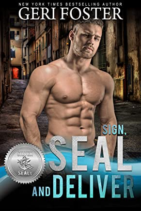 Sign, SEAL and Deliver (Silver SEALs Book 8) (English Edition)