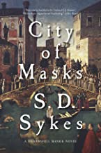 City of Masks: A Somershill Manor Novel (The Somershill Manor Mysteries)