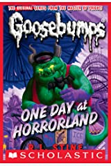 One Day at Horrorland (Classic Goosebumps #5) Kindle Edition