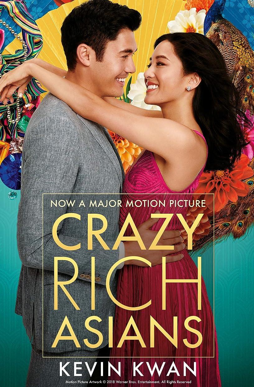 土地団結保証Crazy Rich Asians: The international bestseller, now a major film in 2018 (English Edition)