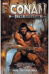 Conan The Barbarian by Jim Zub Vol. 1: Into The Crucible (Conan The Barbarian (2019-2021)) Kindle Edition