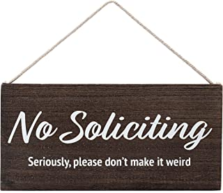 Best No Soliciting Sign for House Funny - No Soliciting Sign for Door - Seriously, Please Don