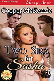 Two Sirs for Sasha [Club Esoteria 9] (Siren Publishing Menage Amour)