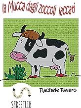 Permalink to La mucca dagli zoccoli laccati PDF