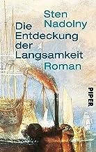 Die Entdeckung der Langsamkeit: Roman (German Edition)