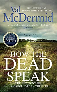 How the Dead Speak (Tony Hill and Carol Jordan Book 11)