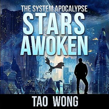 Stars Awoken (A LitRPG Apocalypse): The System Apocalypse, Book 7
